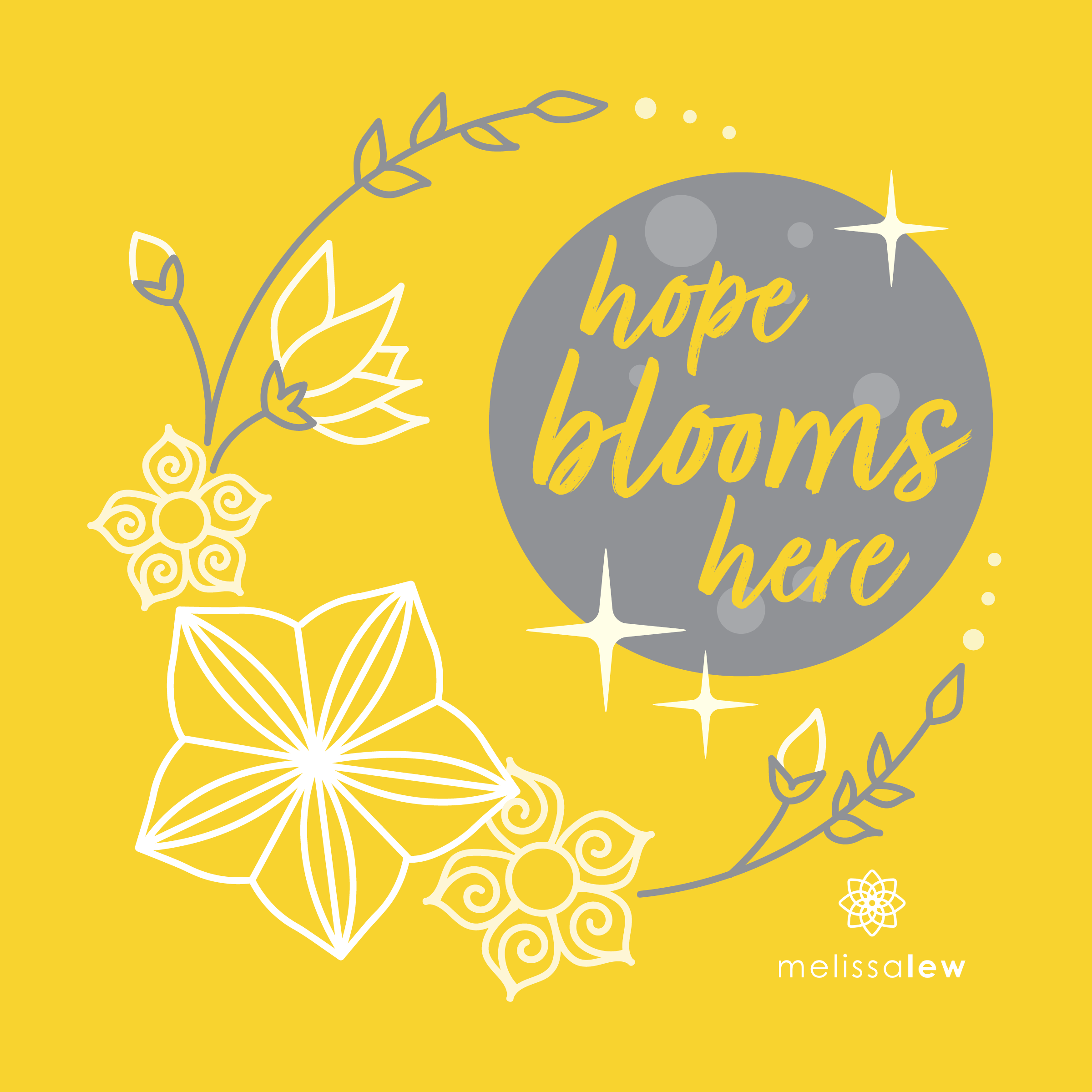 Hope Blooms Here Print with moon and flowers in yellow and grey